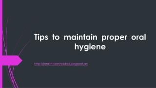 Tips to maintain Oral Hygiene