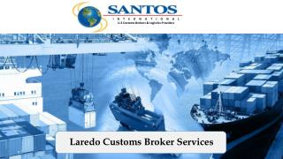 Laredo Customs Broker Services