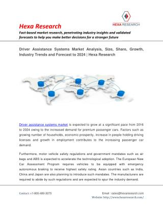 Driver Assistance Systems Market Research Report - Global Industry Analysis, Size, Growth and Forecast to 2024 | Hexa Re