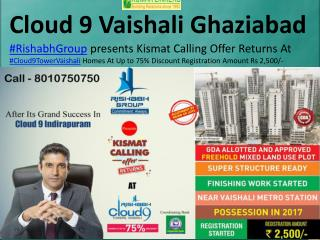 Cloud9 Vaishali Ghaziabad Kismat Calling offers Returns - 8010750750