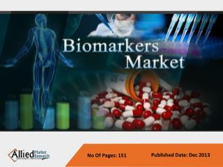 Biomarkers Market - Industry Set To Grow Positively