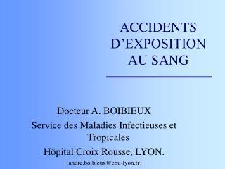 ACCIDENTS D EXPOSITION AU SANG