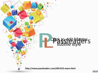 Passleader JK0-022 Study Material