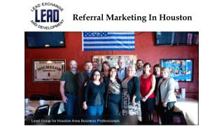 Referral Marketing In Houston