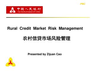 Rural Credit Market Risk Management