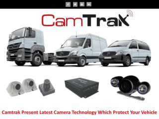 Camtrak Present Latest Camera Technology Which Protect Your Vehicle