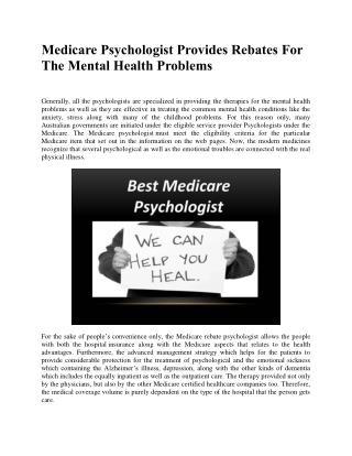 Medicare Psychologist Provides Rebates For The Mental Health Problems