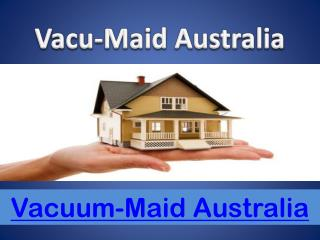 Ducted Vacuum Systems Brisbane – Vacu Maid Australia