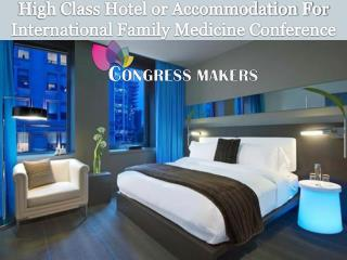 Book Budget Hotel For International Family Medicine Conference