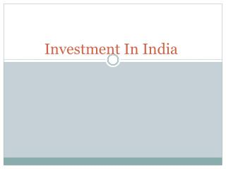 Advantages of Investing in India