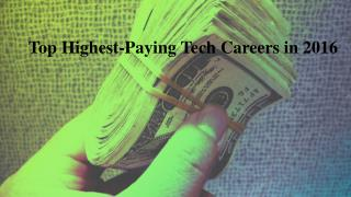 Top Highest-Paying Tech Careers in 2016