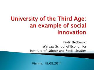 University of the Third Age:  an example of social innovation