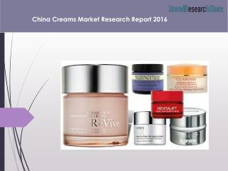 China Creams Market Research Report 2016