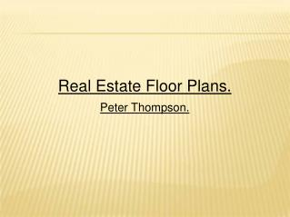 Get real estate floor plans for recreating the beauty of your project in Alaska