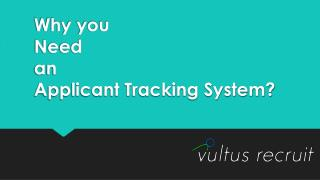 Why you need applicant tracking system? Vultus