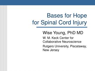 Bases for Hope  for Spinal Cord Injury