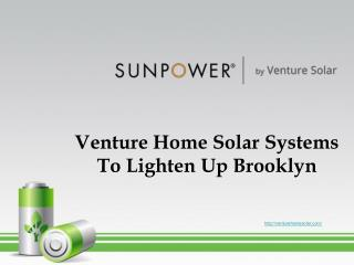 Venture Home Solar Systems to Lighten up Brooklyn
