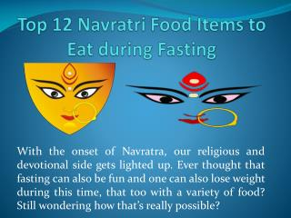 Top 12 Navratri Food Items to Eat during Fasting