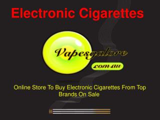 Electronic Cigarettes For Sale Online on Vapesgalore