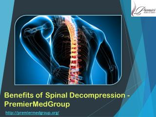 Benefits of Spinal Decompression - PremierMedGroup