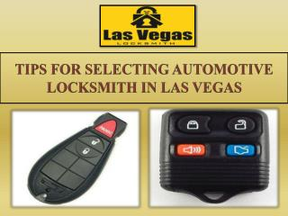 TIPS FOR SELECTING AUTOMOTIVE LOCKSMITH  IN LAS VEGAS