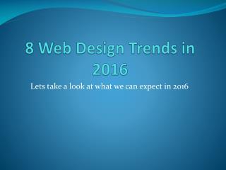 8 Web Design Trends in 2016