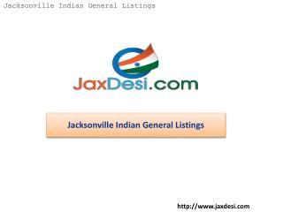 JaxDesi - Jacksonville Indian General Listings