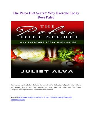 The Paleo Diet Secret: Why Everone Today Does Paleo