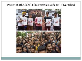 Poster of 9th Global Film Festival Noida 2016 Launched