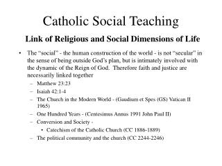 Catholic Social Teaching  Link of Religious and Social Dimensions of Life