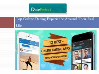 Top Online Dating Experience Around Their Real Life