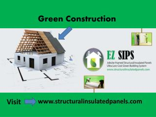 Green Construction |EZ SIPS