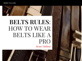 Belts Rules: How To Wear Belts Like A Pro