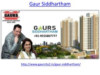 Gaur Siddhartham Luxurious Homes