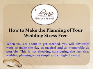 How to Make the Planning of Your Wedding Stress Free