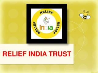 Relief india trust working