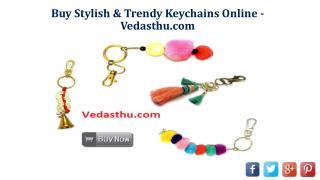 Buy Stylish & Trendy Keychains Online -Vedasthu.com
