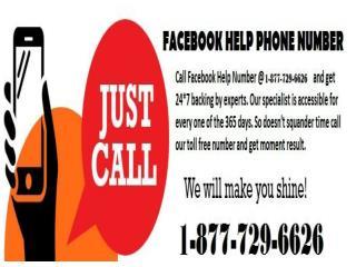 An Immediatedifferentto Facebook Toll FreeHelpNumber1-877-729-6626