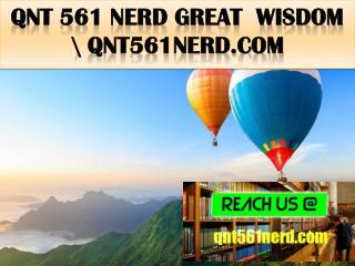 QNT 561 NERD Great  Wisdom \ qnt561nerd.com
