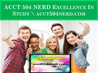 ACCT 504 NERD Excellence In Study \ acct504nerd.com