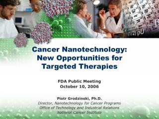 Cancer Nanotechnology: New Opportunities for  Targeted Therapies