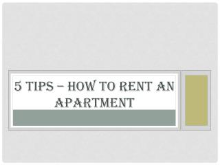 10 Tips – How to Rent an Apartment