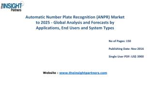 Automatic Number Plate Recognition (ANPR) Market Trends with business strategies and analysis to 2025 explored in latest