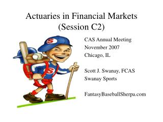 Actuaries in Financial Markets Session C2