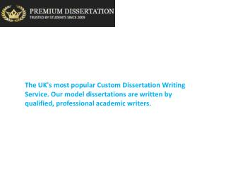 Premium Dissertation has Solution of Your Dissertation Writing Problems