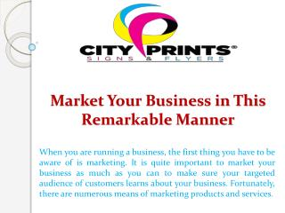 Market Your Business in This Remarkable Manner