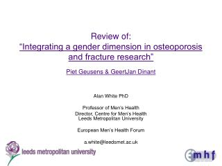 Review of:  Integrating a gender dimension in osteoporosis and fracture research  Piet Geusens  GeertJan Dinant