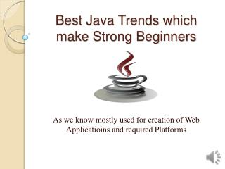 Best Java Trends which make Strong Beginners | Thinkit Training
