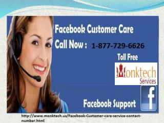 Get benefits of Facebook Customer care 1-877-729-6626