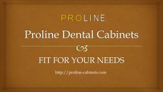 Proline Dental Cabinets